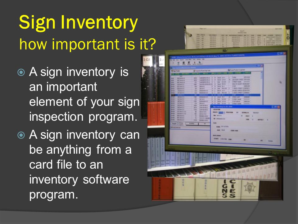 Sign Inventory how important is it