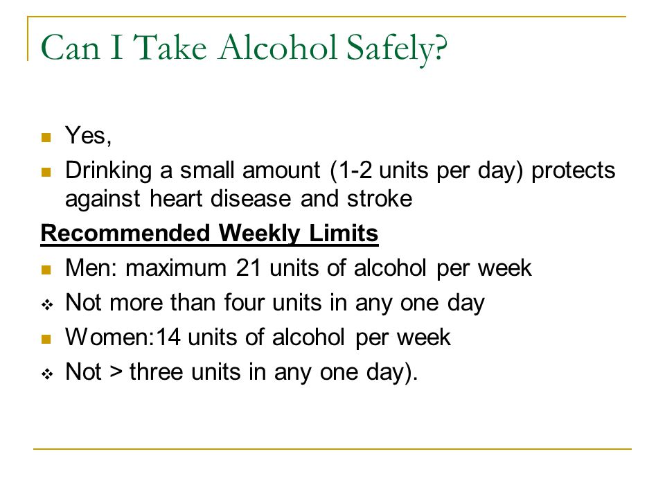 Can I Take Alcohol Safely