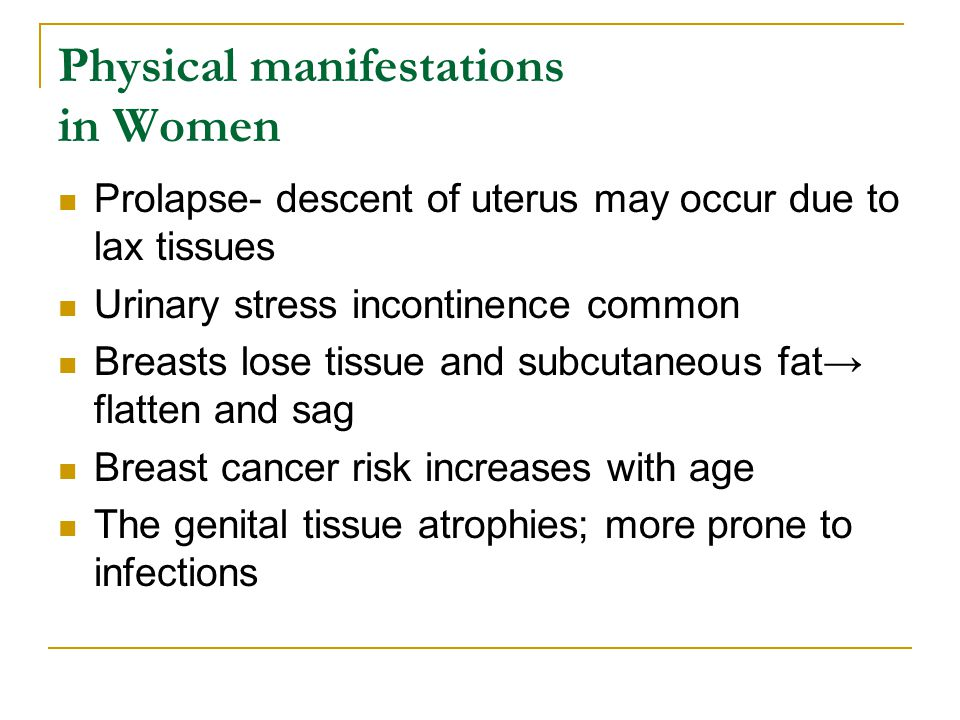 Physical manifestations in Women