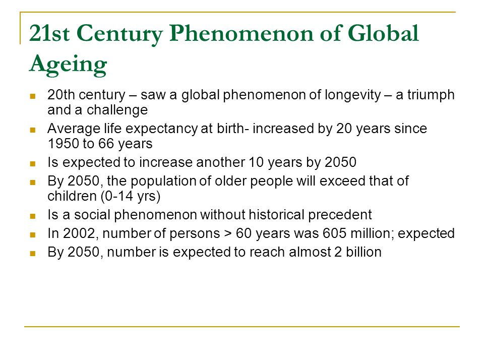 21st Century Phenomenon of Global Ageing