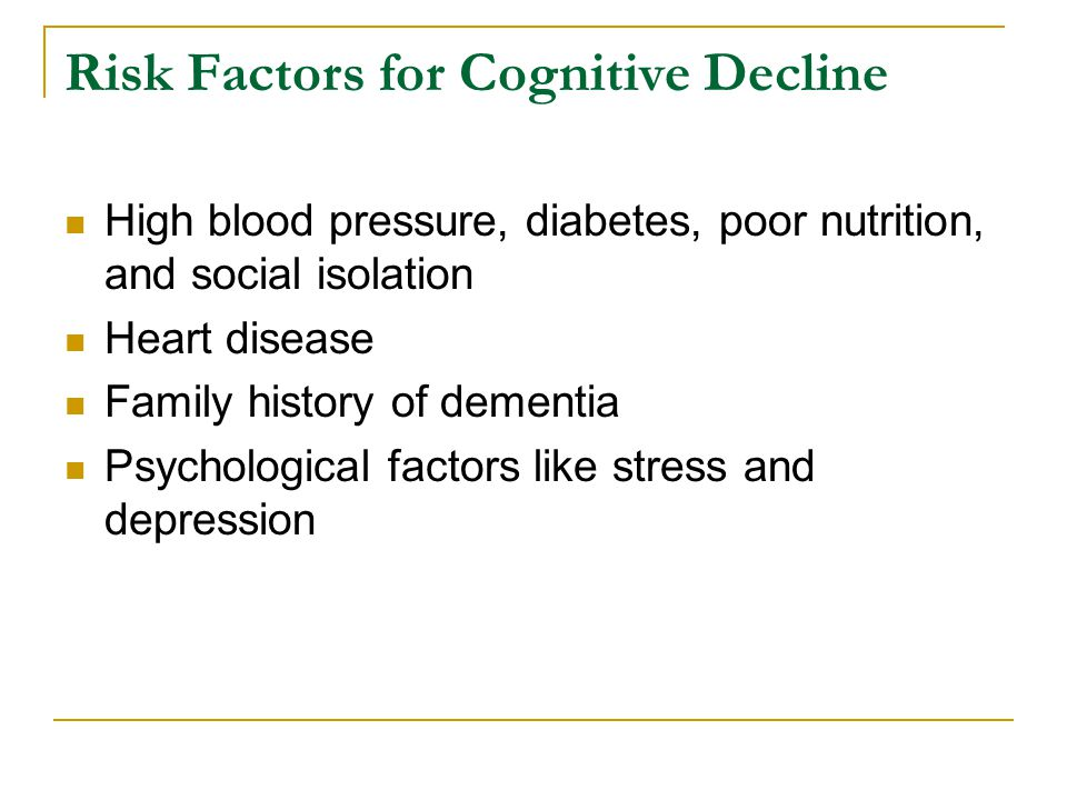 Risk Factors for Cognitive Decline