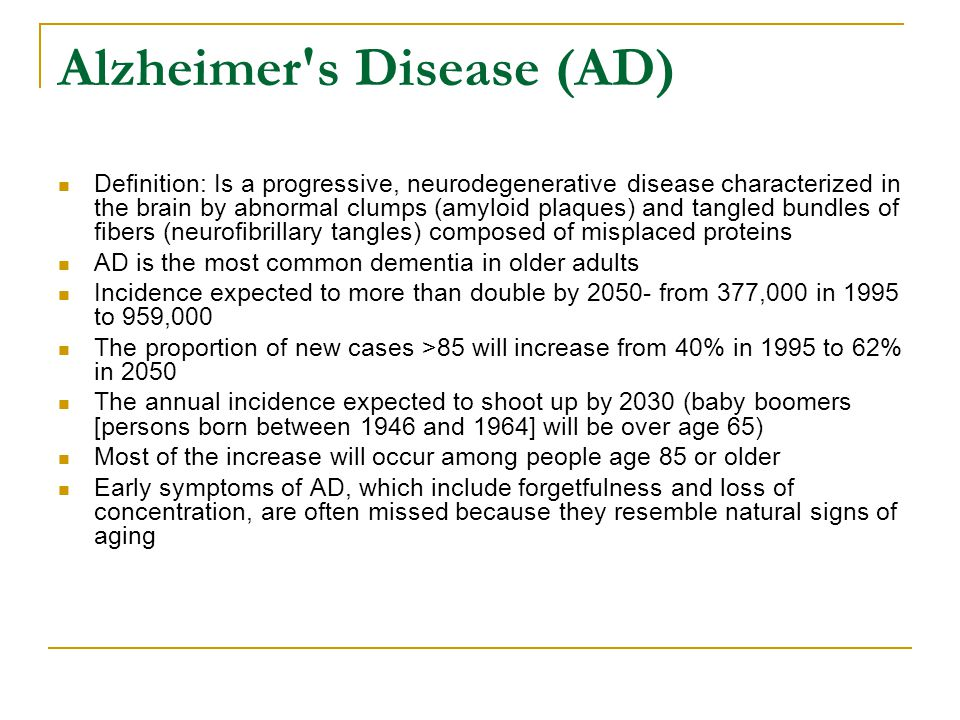Alzheimer s Disease (AD)
