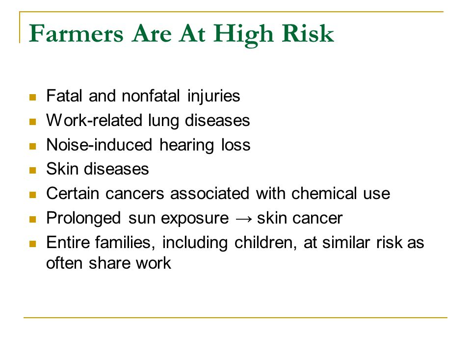 Farmers Are At High Risk