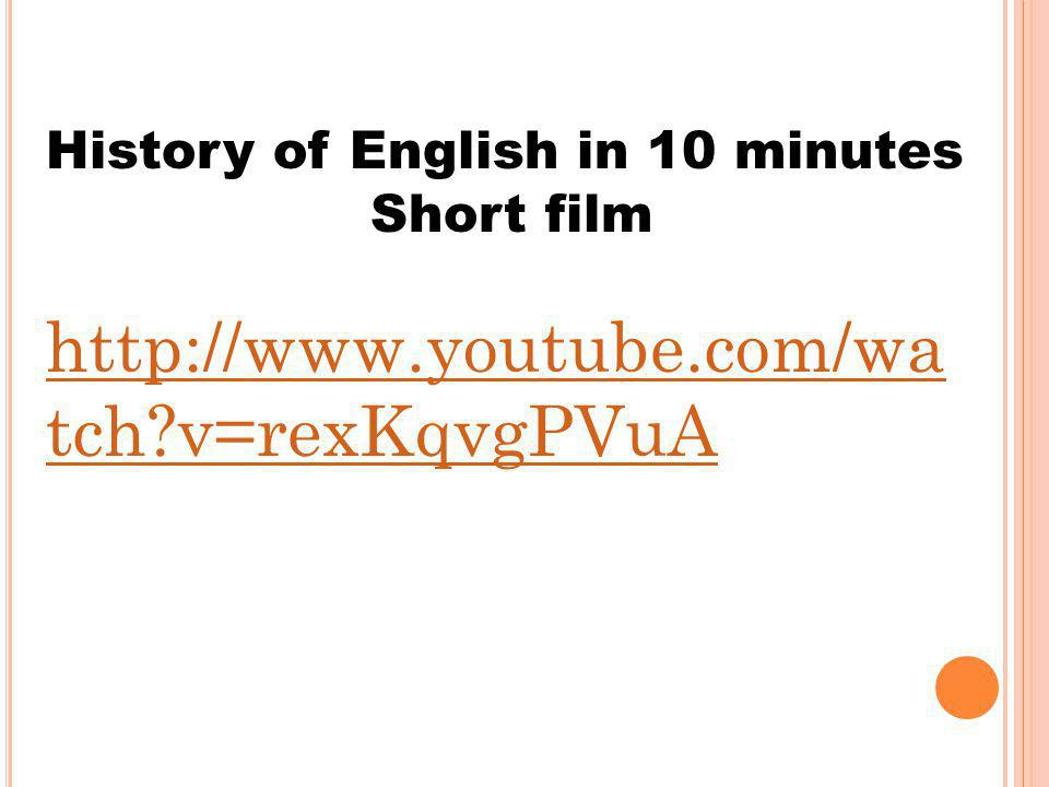 History of English in 10 minutes