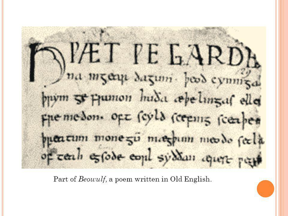 Part of Beowulf, a poem written in Old English.