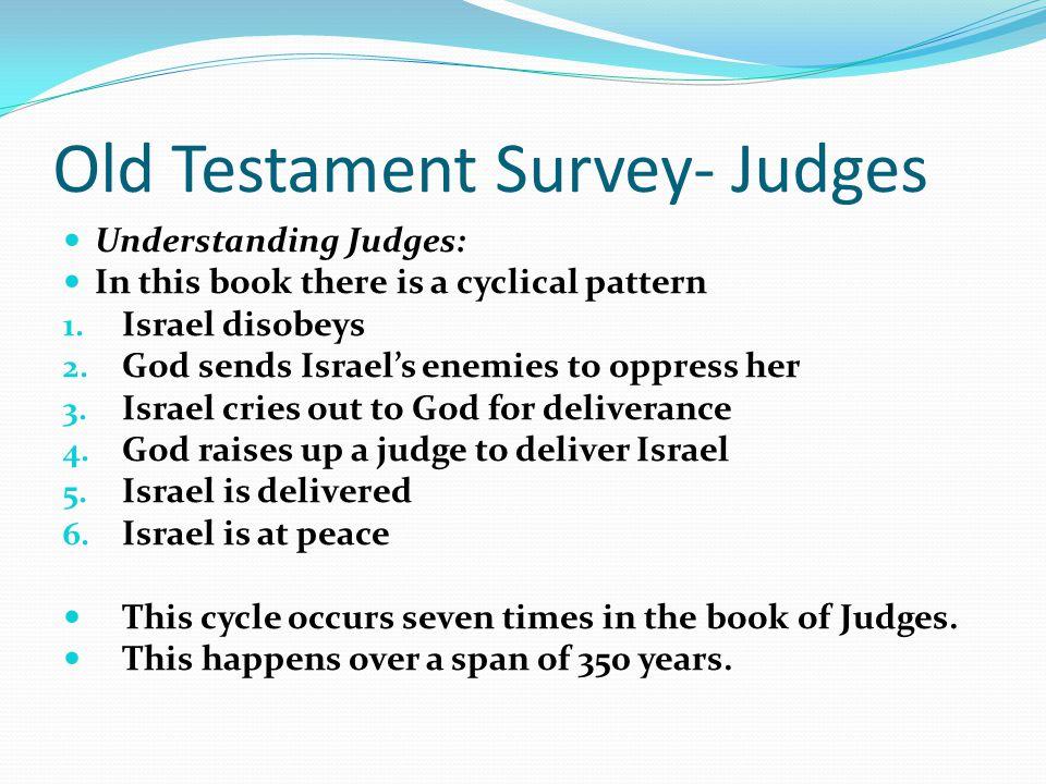 Old Testament Survey- Judges