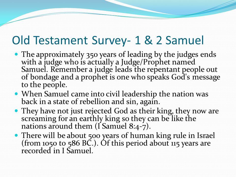 Old Testament Survey- 1 & 2 Samuel