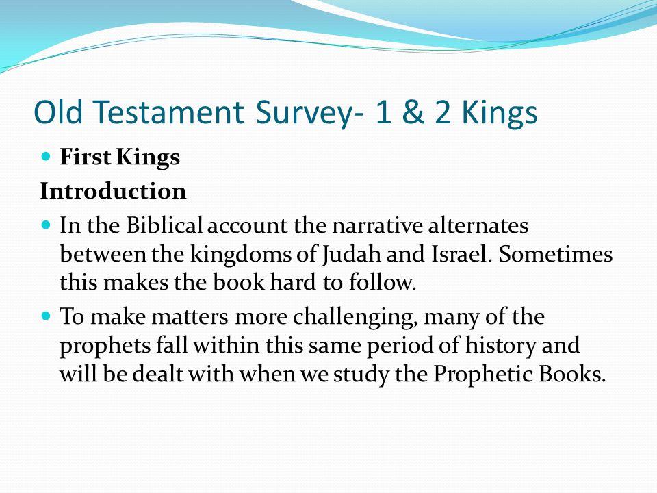 Old Testament Survey- 1 & 2 Kings