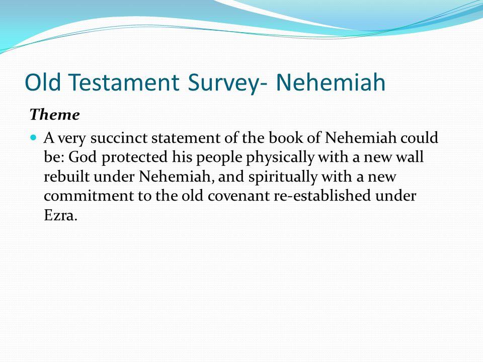 Old Testament Survey- Nehemiah