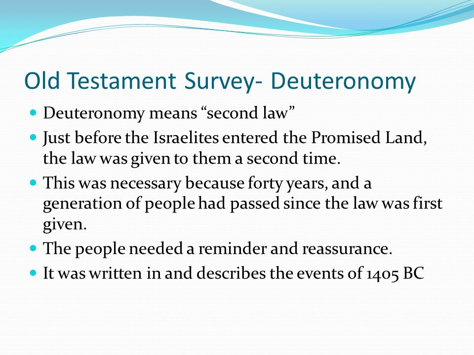 Old Testament Survey- Deuteronomy