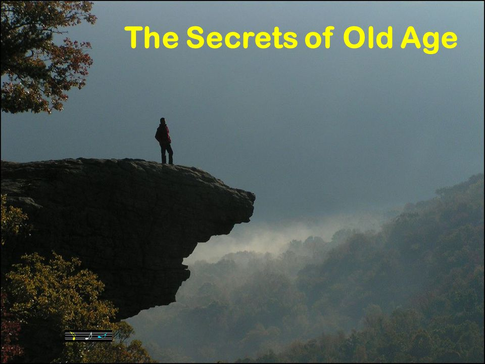 The Secrets of Old Age 1