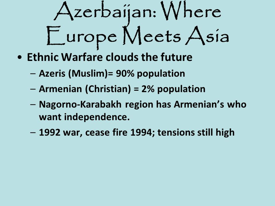Azerbaijan: Where Europe Meets Asia