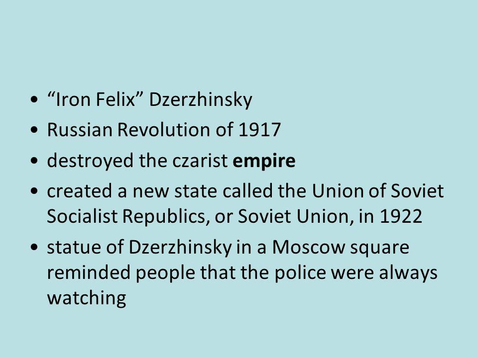 Iron Felix Dzerzhinsky