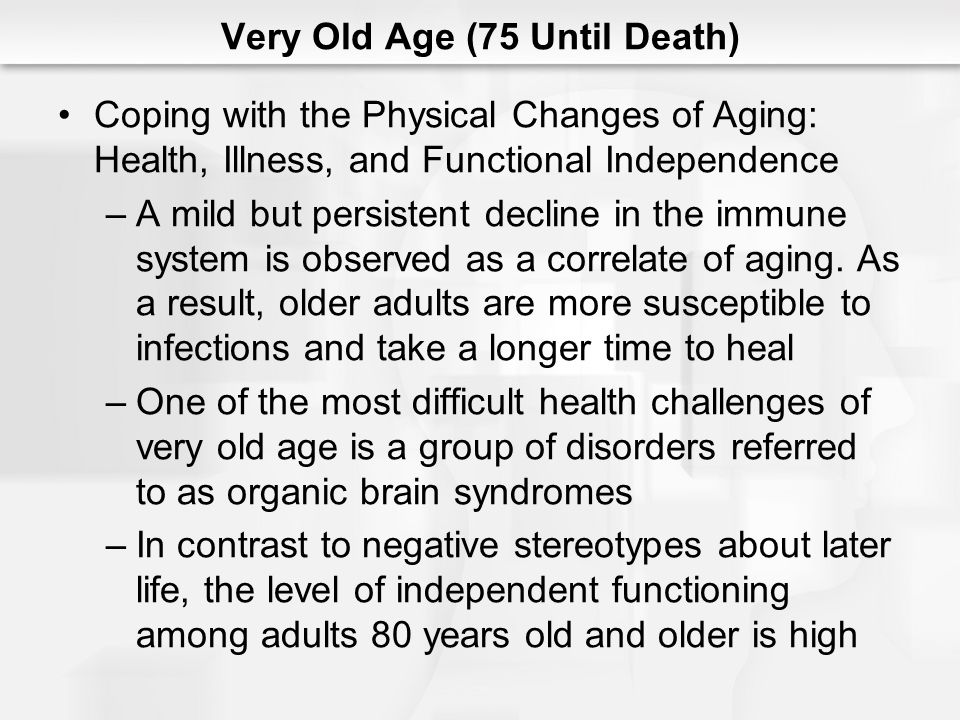 Very Old Age (75 Until Death)