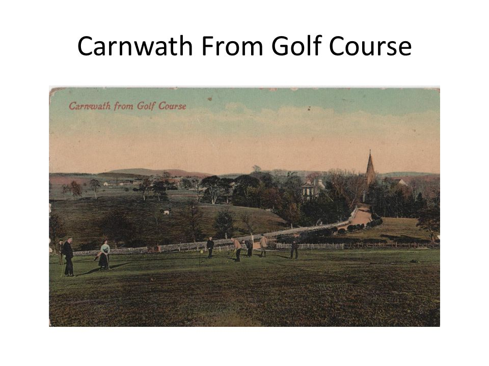 Carnwath From Golf Course