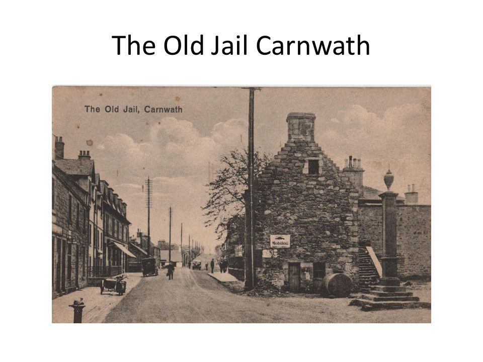 The Old Jail Carnwath