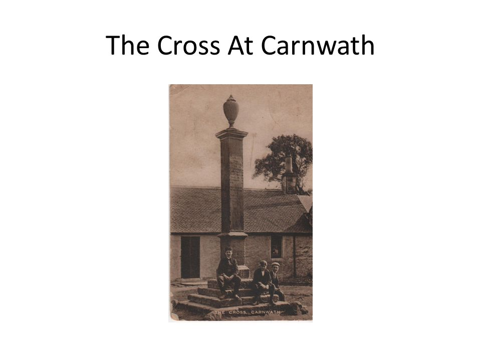 The Cross At Carnwath