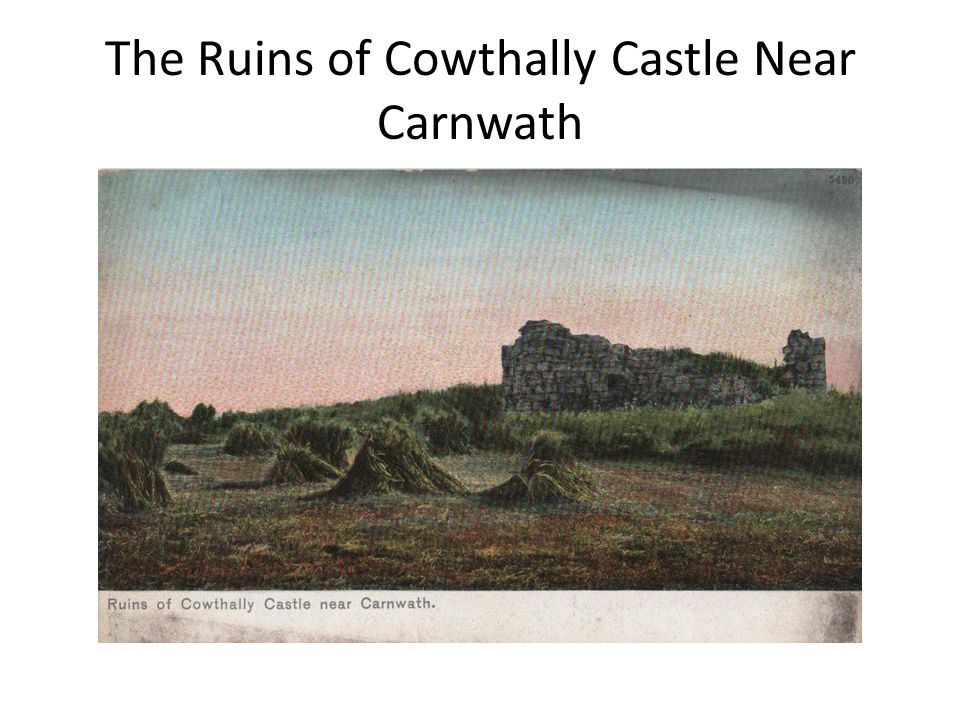 The Ruins of Cowthally Castle Near Carnwath