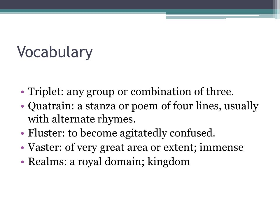 Vocabulary Triplet: any group or combination of three.
