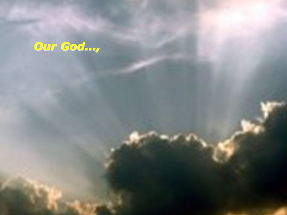 Our God...,