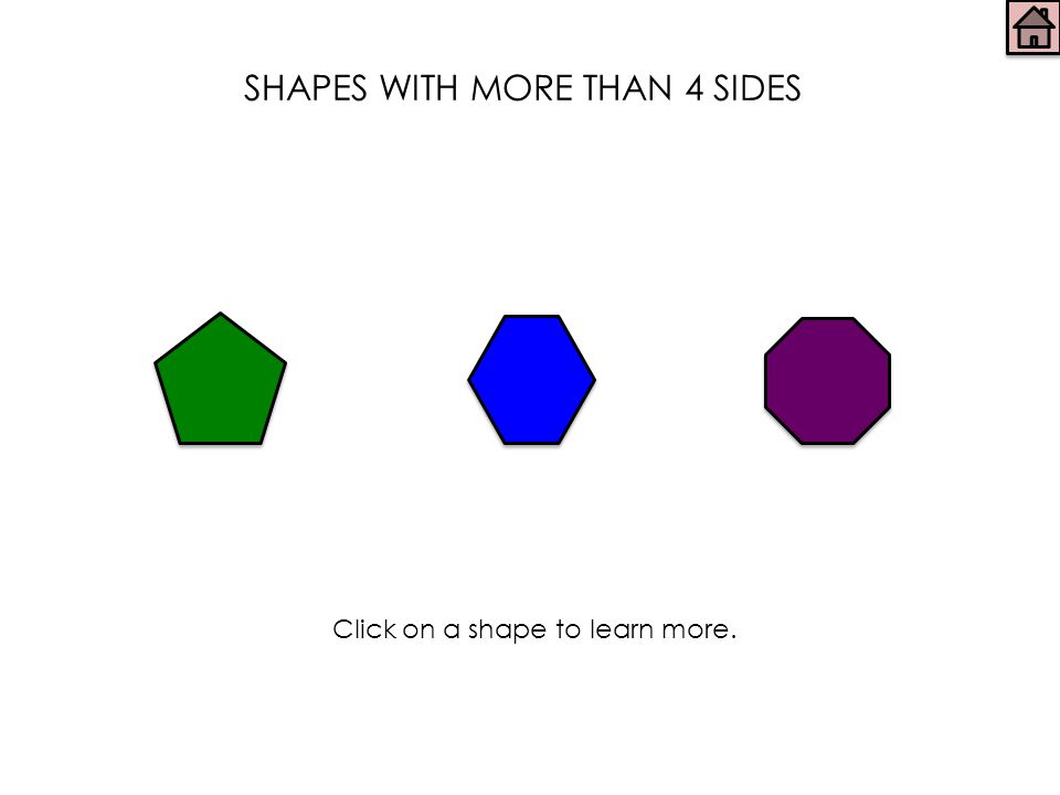 SHAPES WITH MORE THAN 4 SIDES