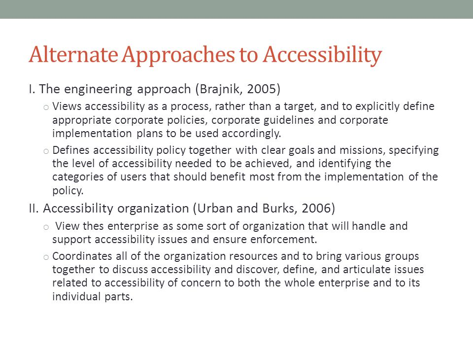Alternate Approaches to Accessibility