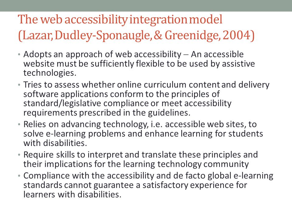 The web accessibility integration model (Lazar, Dudley-Sponaugle, & Greenidge, 2004)