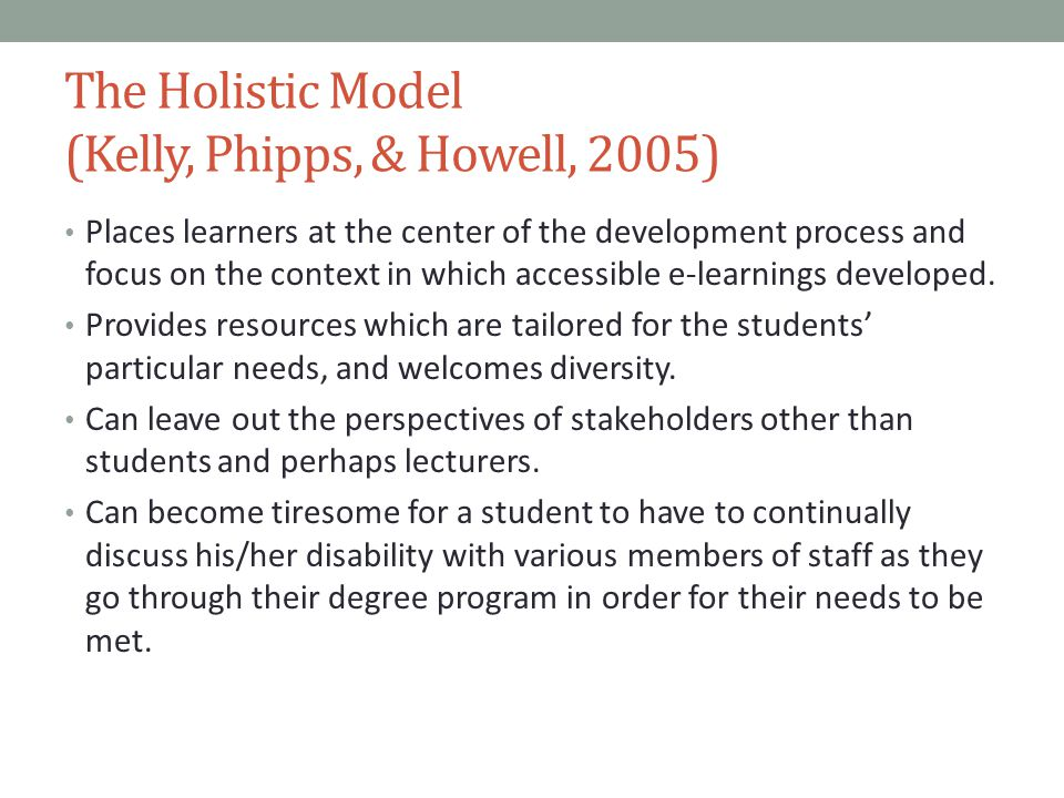 The Holistic Model (Kelly, Phipps, & Howell, 2005)