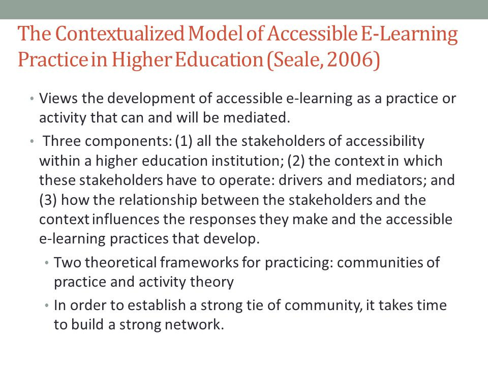 The Contextualized Model of Accessible E-Learning Practice in Higher Education (Seale, 2006)