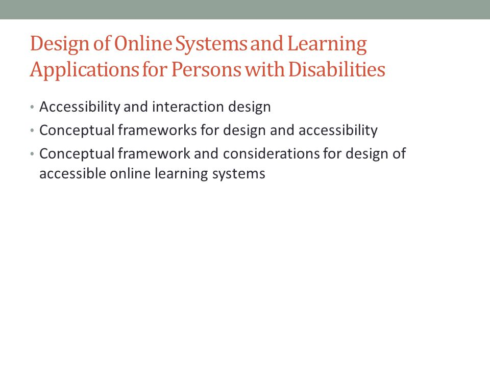 Design of Online Systems and Learning Applications for Persons with Disabilities