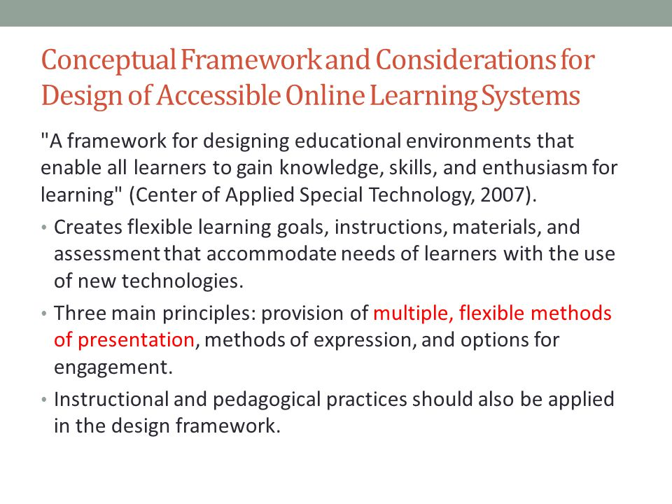 Conceptual Framework and Considerations for Design of Accessible Online Learning Systems