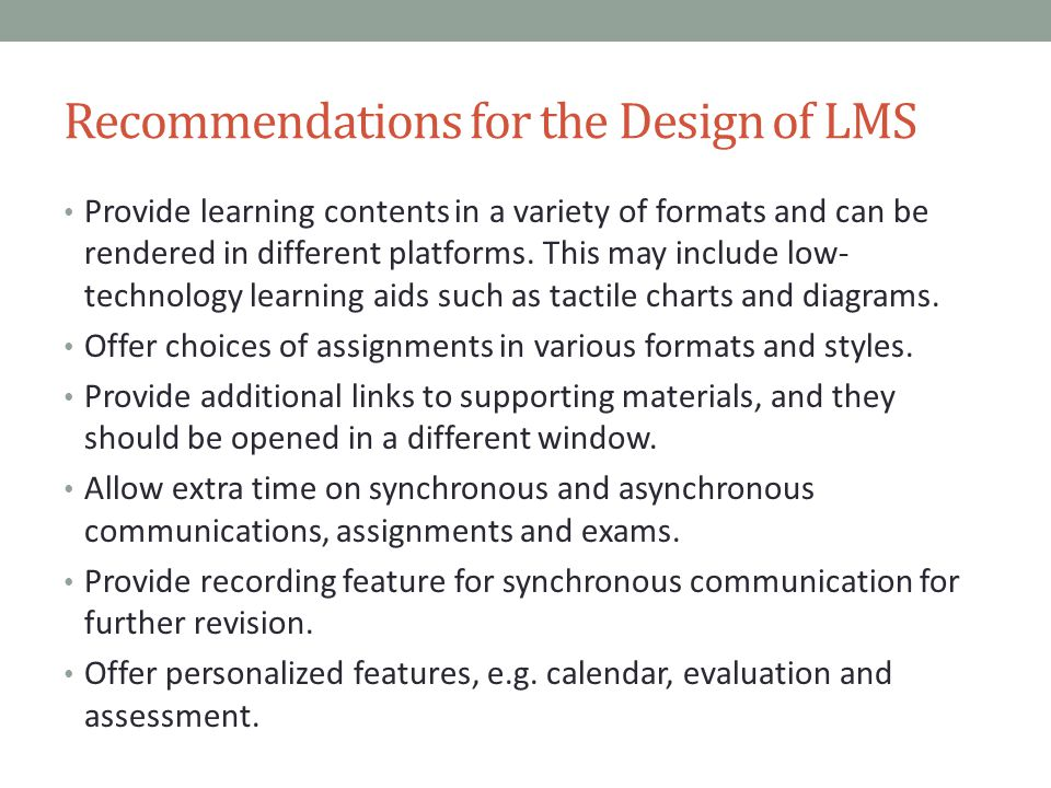 Recommendations for the Design of LMS
