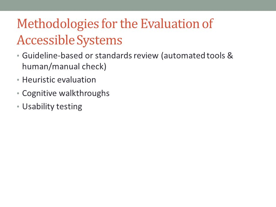 Methodologies for the Evaluation of Accessible Systems