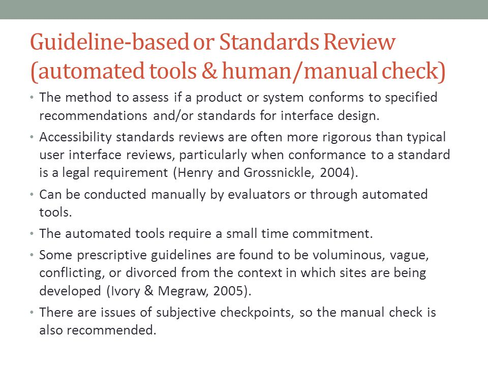 Guideline-based or Standards Review (automated tools & human/manual check)