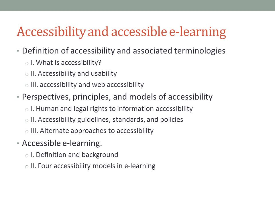 Accessibility and accessible e-learning