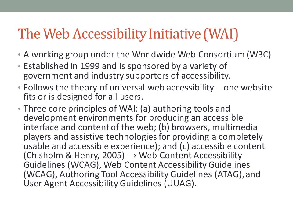The Web Accessibility Initiative (WAI)