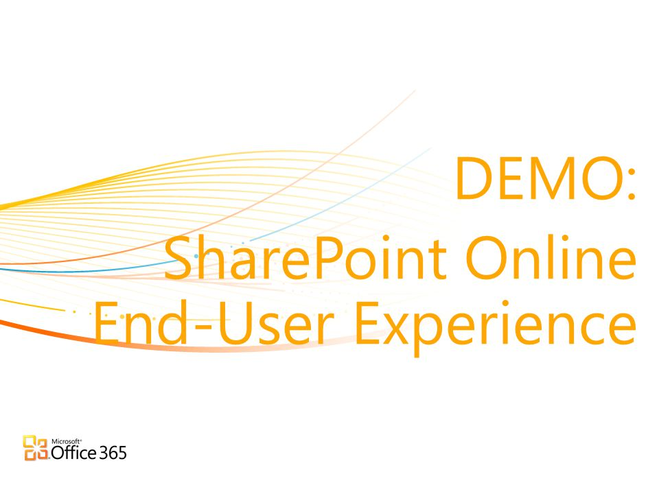 DEMO: SharePoint Online End-User Experience