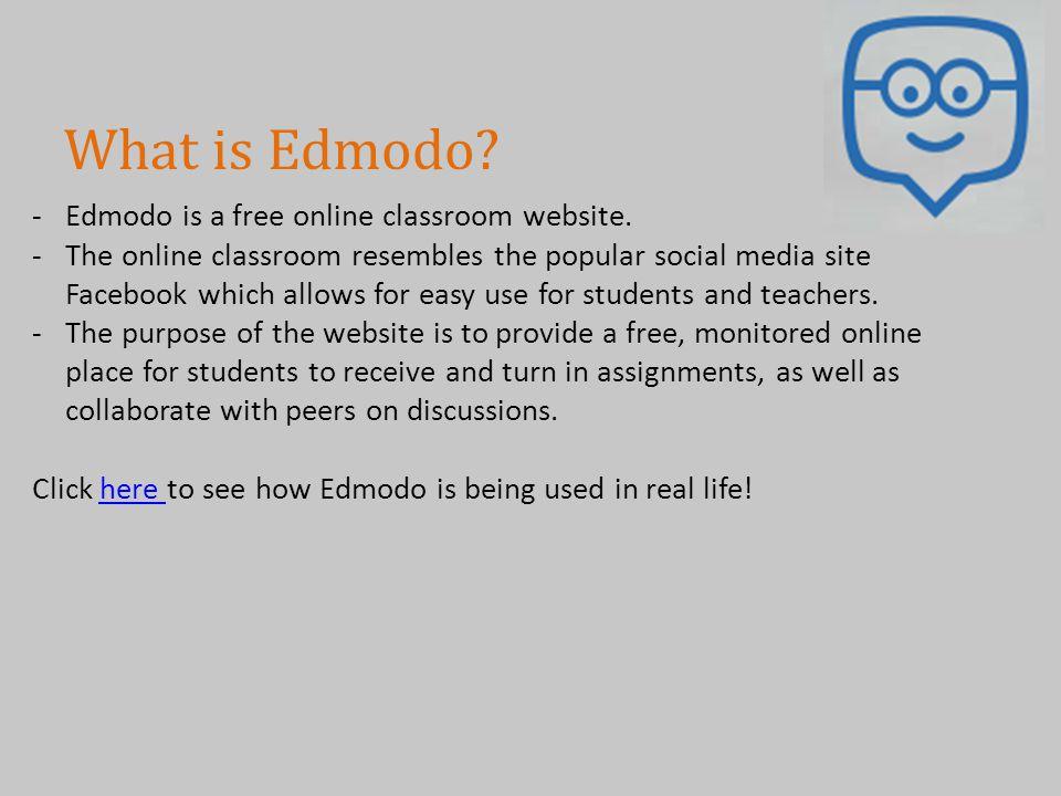 What is Edmodo Edmodo is a free online classroom website.