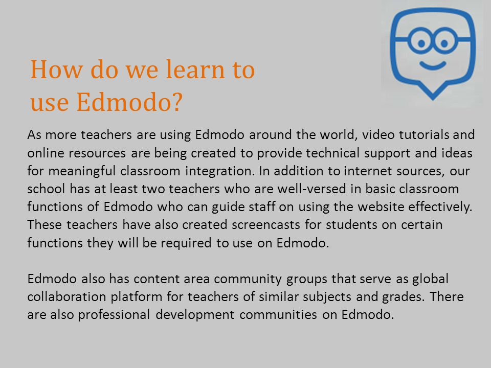 How do we learn to use Edmodo