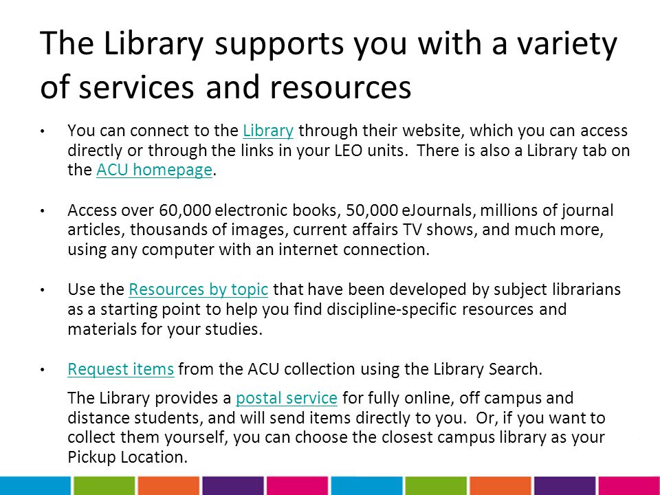 The Library supports you with a variety of services and resources