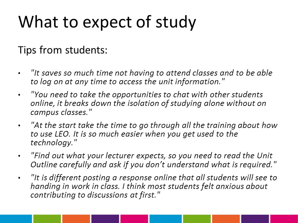 What to expect of study Tips from students:
