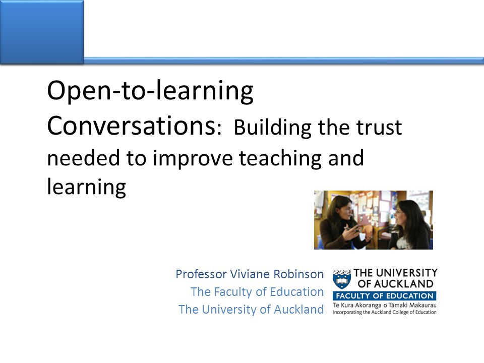 Open-to-learning Conversations: Building the trust needed to improve teaching and learning