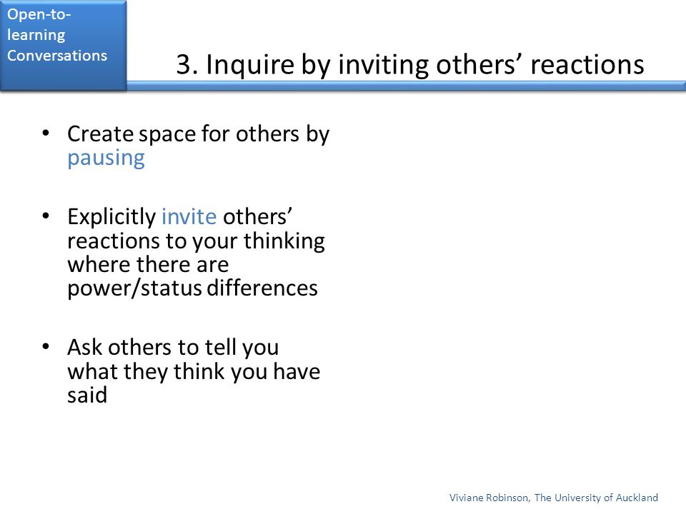 3. Inquire by inviting others' reactions