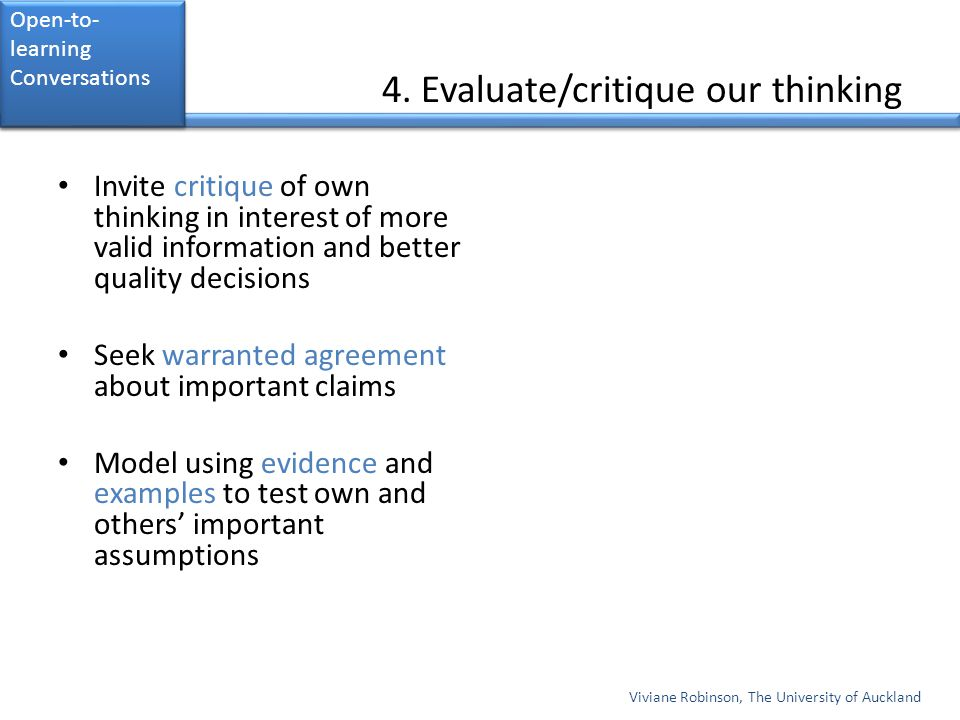 4. Evaluate/critique our thinking