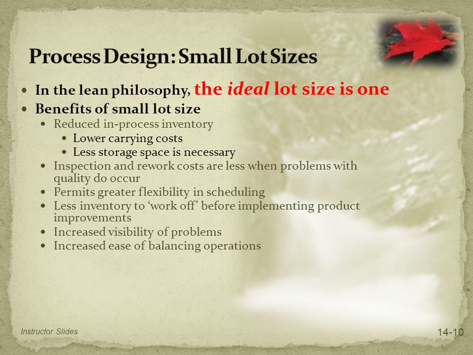 Process Design: Small Lot Sizes
