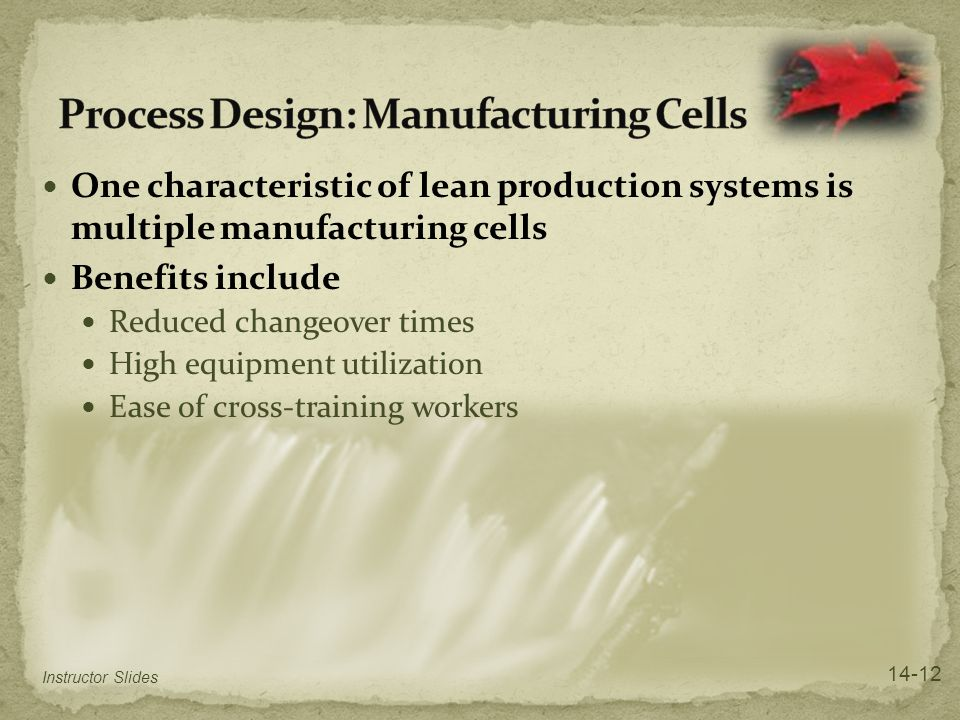 Process Design: Manufacturing Cells