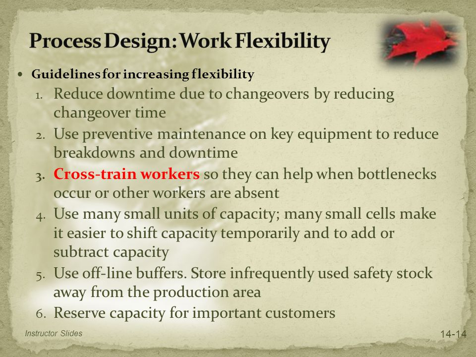 Process Design: Work Flexibility