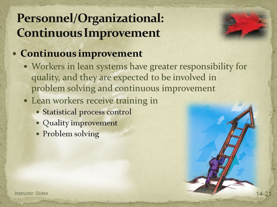 Personnel/Organizational: Continuous Improvement