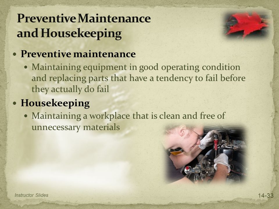 Preventive Maintenance and Housekeeping