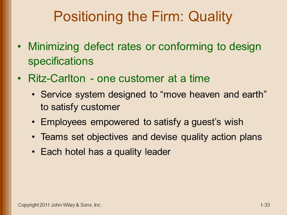 Positioning the Firm: Quality